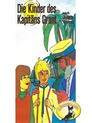 cover image of Jules Verne, Die Kinder des Kapitäns Grant