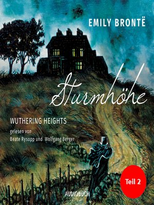 cover image of Sturmhöhe--Wuthering Heights, Teil 2
