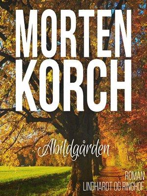 cover image of Abildgården
