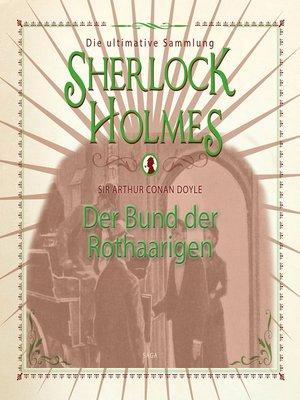 cover image of Sherlock Holmes, Der Bund der Rothaarigen