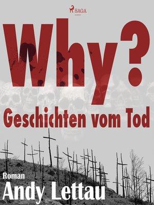 cover image of Why?--Geschichten vom Tod