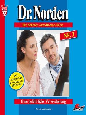 cover image of Dr. Norden, Folge 3