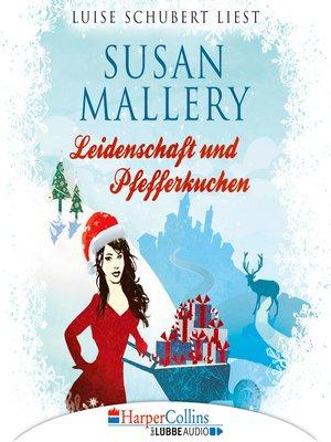 cover image of Leidenschaft und Pfefferkuchen--Fool's Gold Novelle