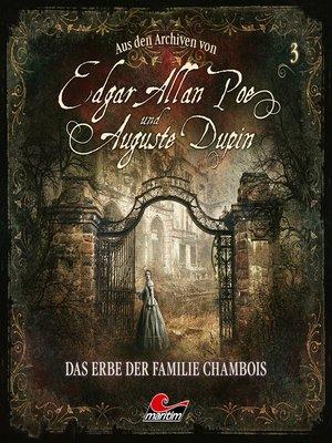 cover image of Edgar Allan Poe & Auguste Dupin, Aus den Archiven, Folge 3