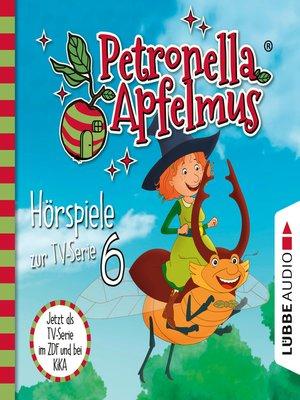 cover image of Petronella Apfelmus, Teil 6