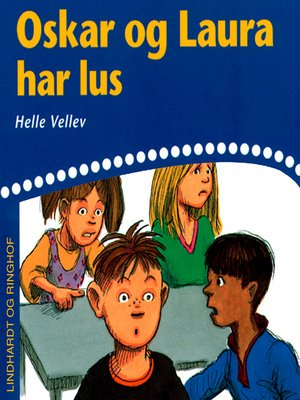 cover image of Oskar og Laura har lus