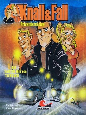 cover image of Knall & Fall Privatdetektive, Folge 1