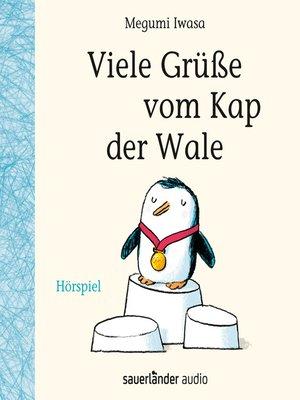cover image of Viele Grüße vom Kap der Wale (Hörspiel)