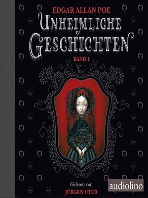 cover image of Unheimliche Geschichten, Band 1