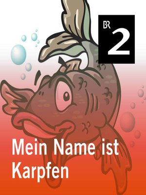 cover image of Mein Name ist Karpfen