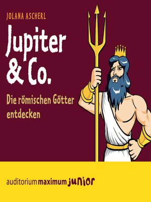 cover image of Jupiter & Co--Die römischen Götter entdecken