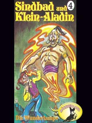cover image of Sindbad und Klein-Aladin, Folge 4