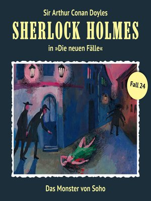 cover image of Sherlock Holmes, Die neuen Fälle, Fall 24