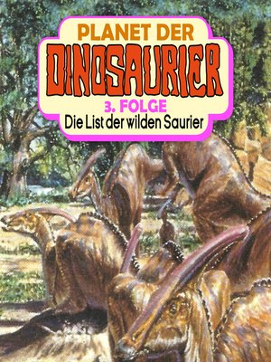 cover image of Planet der Dinosaurier, Folge 3
