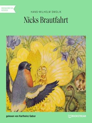 cover image of Nicks Brautfahrt