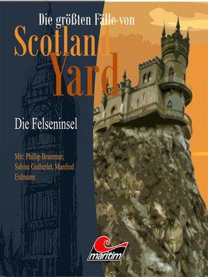 cover image of Die größten Fälle von Scotland Yard, Folge 20
