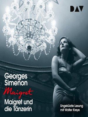 cover image of Maigret und die Tänzerin