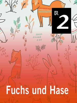 cover image of Fuchs und Hase