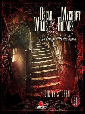 cover image of Oscar Wilde & Mycroft Holmes, Sonderermittler der Krone, Folge 31