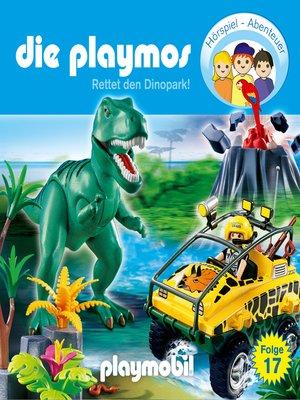 cover image of Die Playmos--Das Original Playmobil Hörspiel, Folge 17