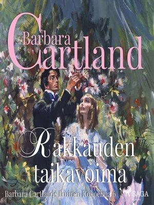cover image of Rakkauden taikavoima (lyhentämätön)