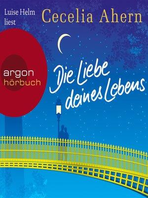 cover image of Die Liebe deines Lebens