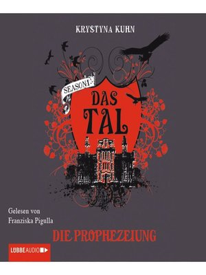 cover image of Das Tal, Die Prophezeiung
