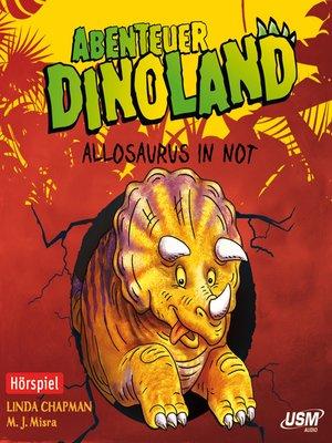cover image of Abenteuer Dinoland, Teil 1