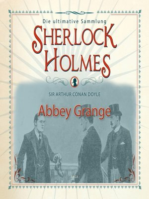 cover image of Sherlock Holmes, Abbey Grange