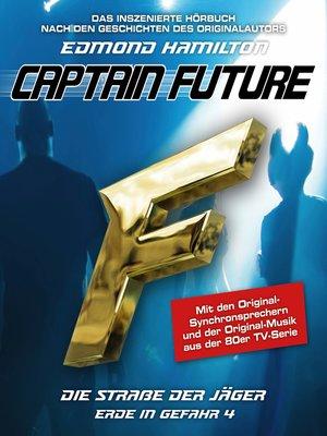 cover image of Captain Future, Erde in Gefahr, Folge 4
