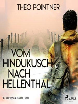 cover image of Vom Hindukusch nach Hellenthal--Kurzkrimi aus der Eifel