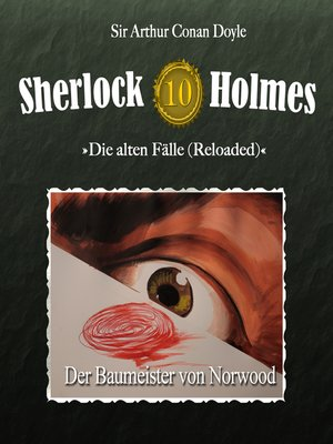 cover image of Sherlock Holmes, Die alten Fälle (Reloaded), Fall 10
