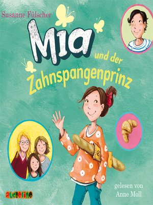 cover image of Mia und der Zahnspangenprinz