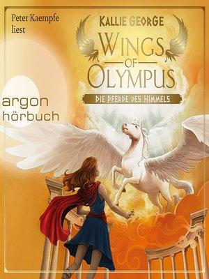 cover image of Wings of Olympus--Die Pferde des Himmels