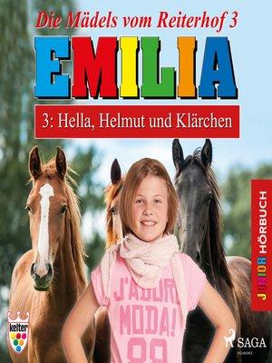 cover image of Emilia--Die Mädels vom Reiterhof, 3