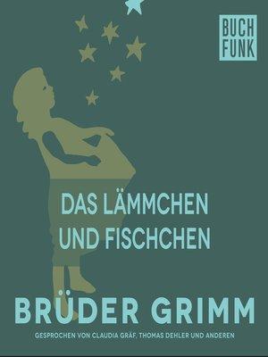 cover image of Das Lämmchen und Fischchen