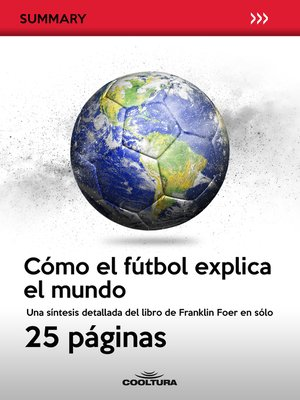 cover image of Cómo el fútbol explica el mundo
