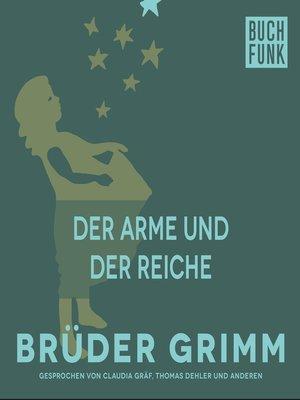 cover image of Der Arme und der Reiche