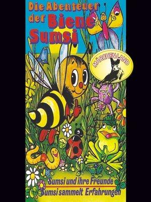 cover image of Die Abenteuer der Biene Sumsi, Folge 1
