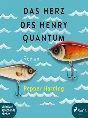 cover image of Das Herz des Henry Quantum