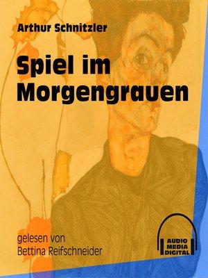 cover image of Spiel im Morgengrauen