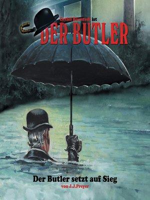 cover image of Der Butler, Der Butler setzt auf Sieg
