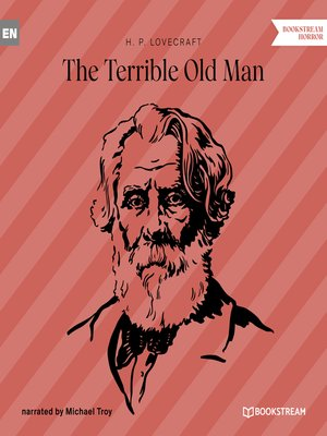 cover image of The Terrible Old Man