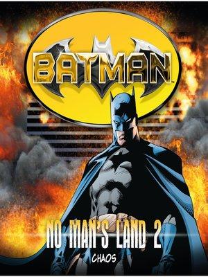 cover image of Batman, No Man's Land, Folge 2
