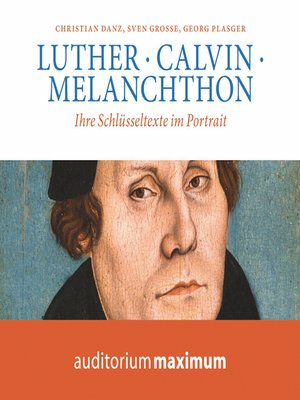cover image of Luther, Calvin, Melanchton
