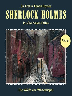 cover image of Sherlock Holmes, Die neuen Fälle, Fall 33