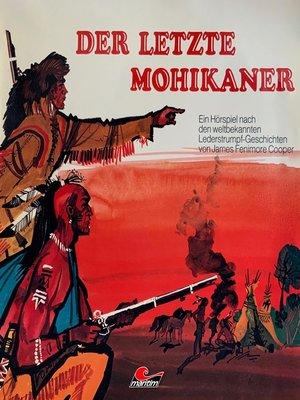 cover image of J. F. Cooper, Der letzte Mohikaner