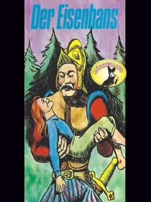cover image of Gebrüder Grimm, Der Eisenhans / Des Teufels rußiger Bruder