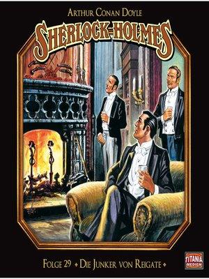 cover image of Sherlock Holmes--Die geheimen Fälle des Meisterdetektivs, Folge 29