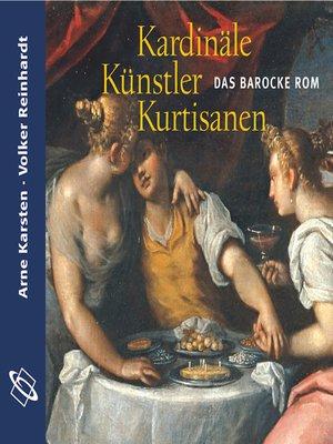 cover image of Kardinäle, Künstler, Kurtisanen